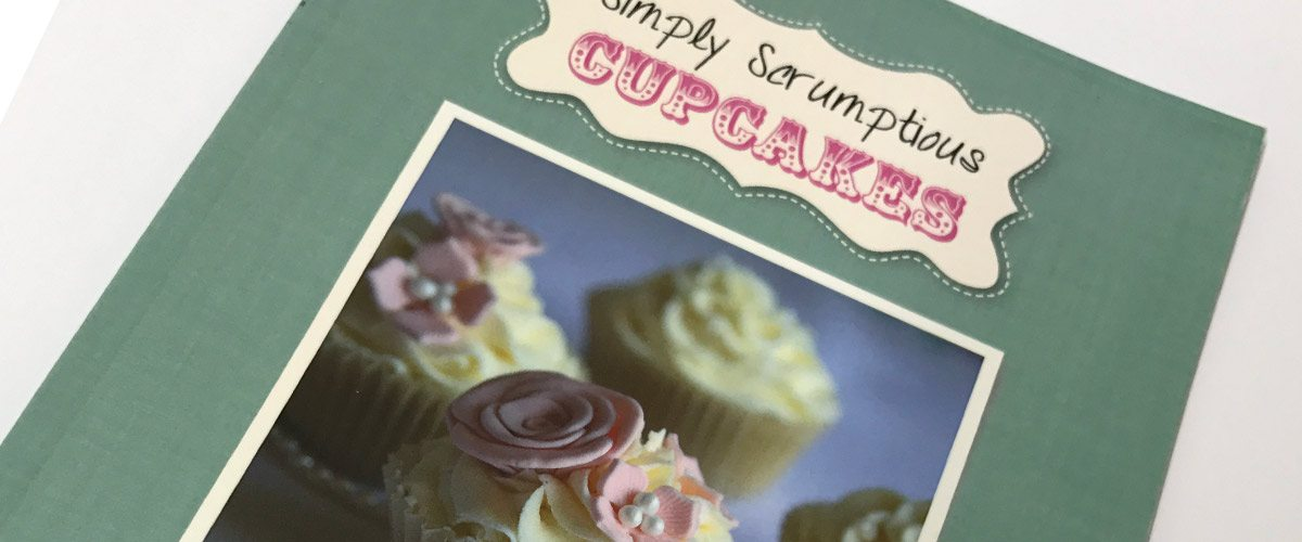 Simply Scrumptious Cupcakes recipe book by Liz Berwick